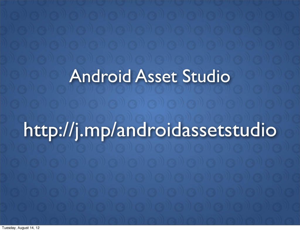 Android Asset Studio http://j.mp/androidassetst...