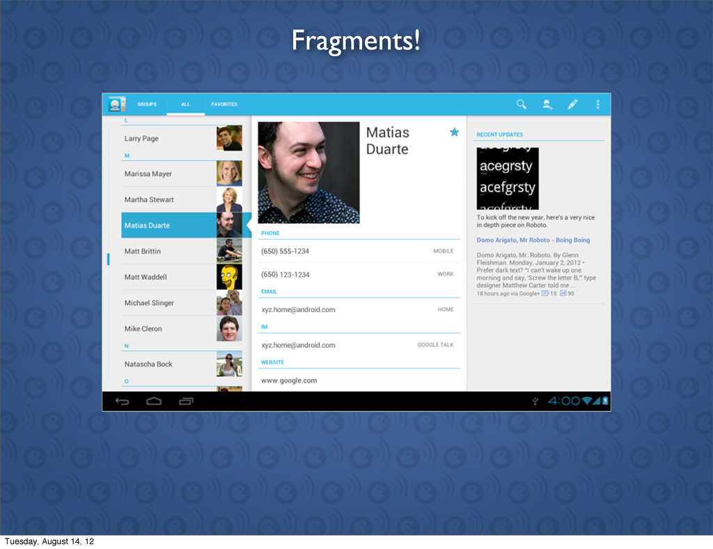 Fragments! Tuesday, August 14, 12