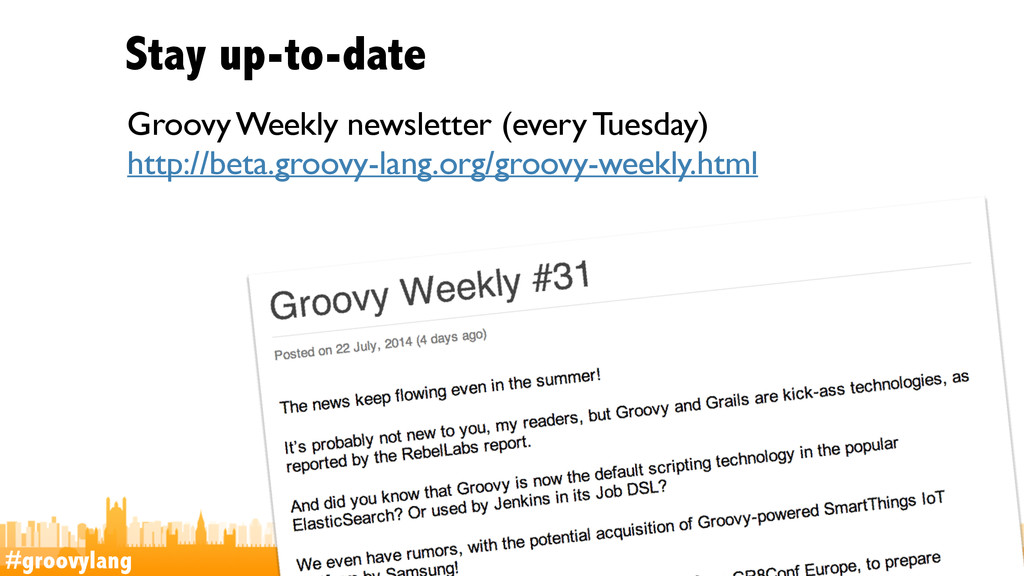 #groovylang @glaforge Stay up-to-date Groovy We...