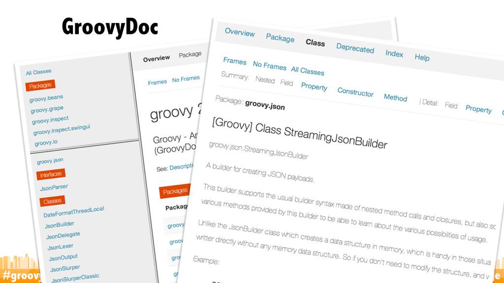 #groovylang @glaforge GroovyDoc 38