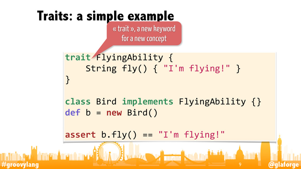 #groovylang @glaforge Traits: a simple example ...