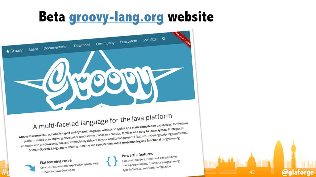 #groovylang @glaforge Beta groovy-lang.org webs...