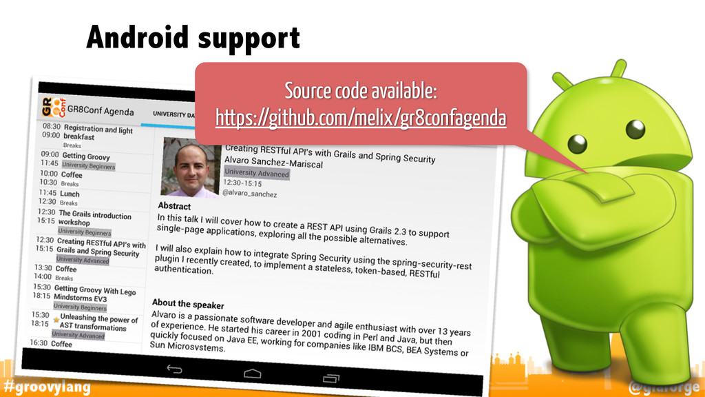#groovylang @glaforge Android support 45 Source...