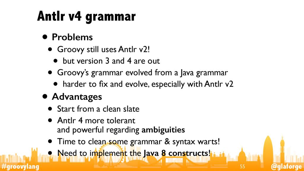 #groovylang @glaforge Antlr v4 grammar • Proble...