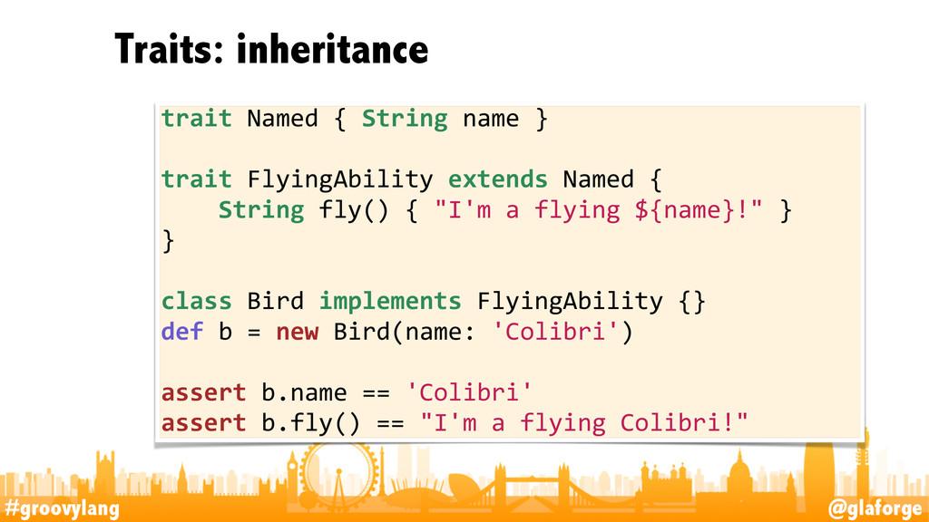 #groovylang @glaforge Traits: inheritance 11 tr...