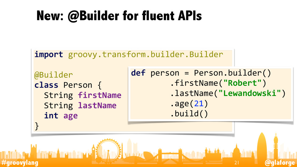 #groovylang @glaforge New: @Builder for fluent ...