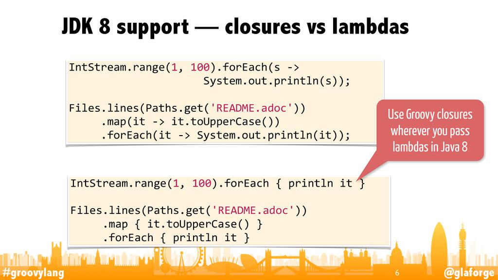 #groovylang @glaforge JDK 8 support — closures ...