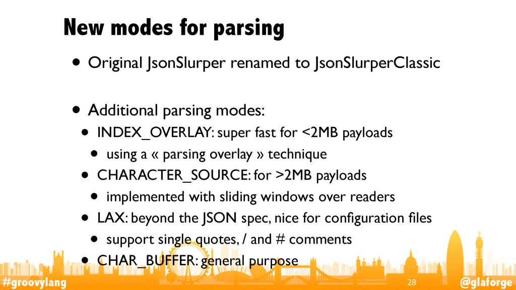 #groovylang @glaforge New modes for parsing • O...