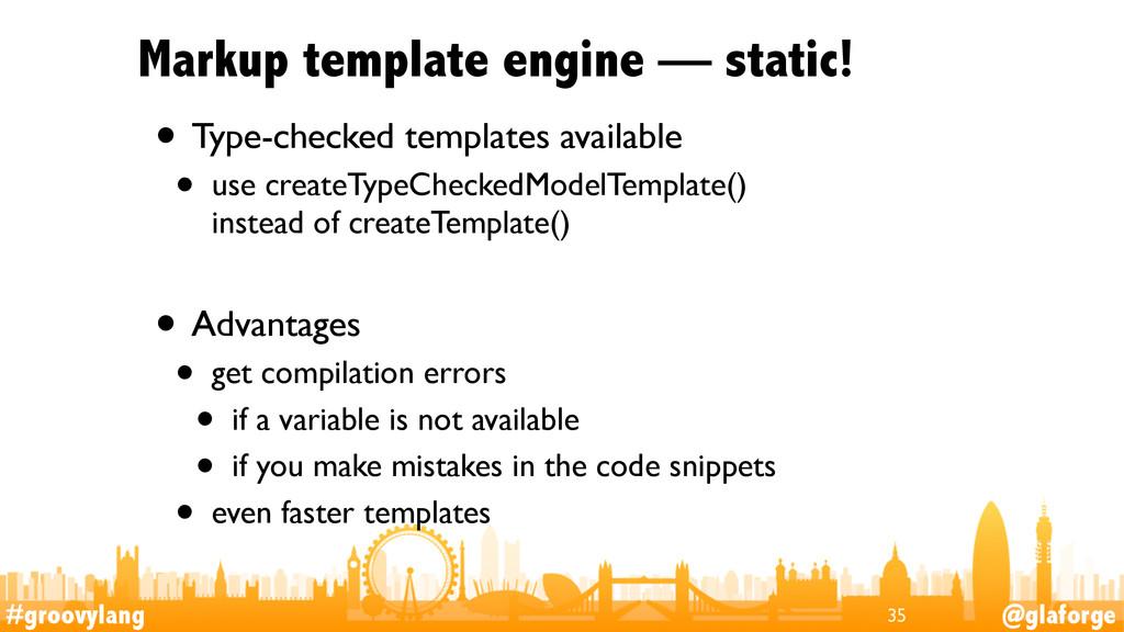 #groovylang @glaforge Markup template engine — ...