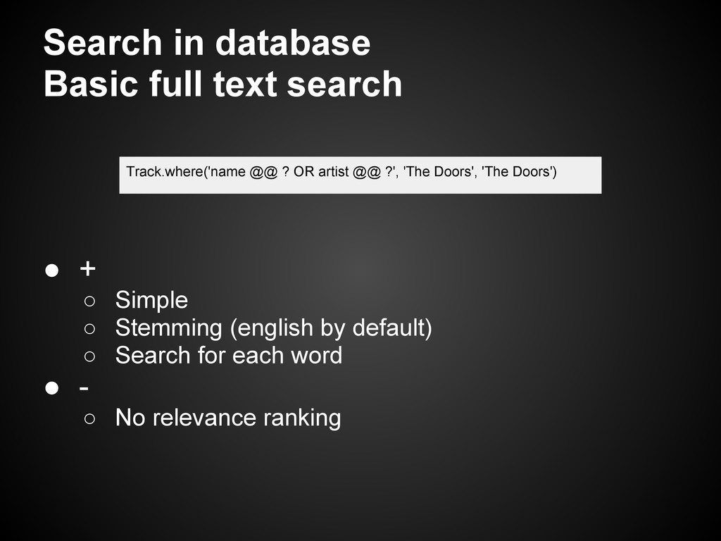 Search in database Basic full text search Track...