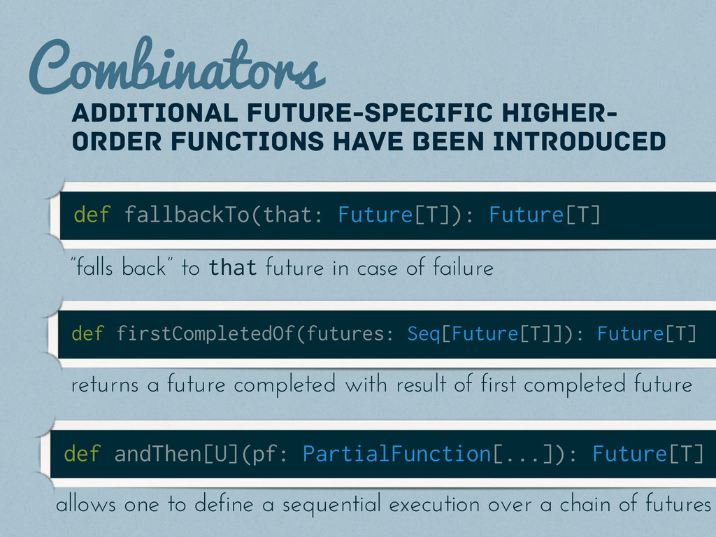 Combinators Additional future-specific higher- ...