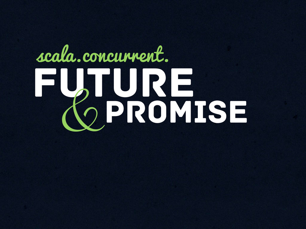 future &promise scala.concurrent.