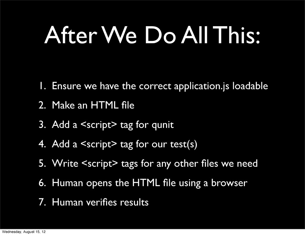 1. Ensure we have the correct application.js lo...