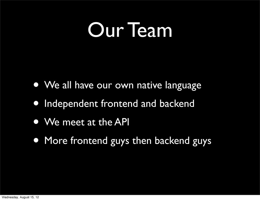 • We all have our own native language • Indepen...