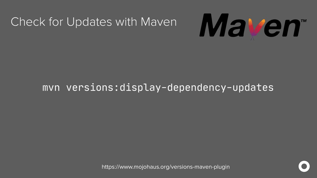 Check for Updates with Maven mvn versions:displ...
