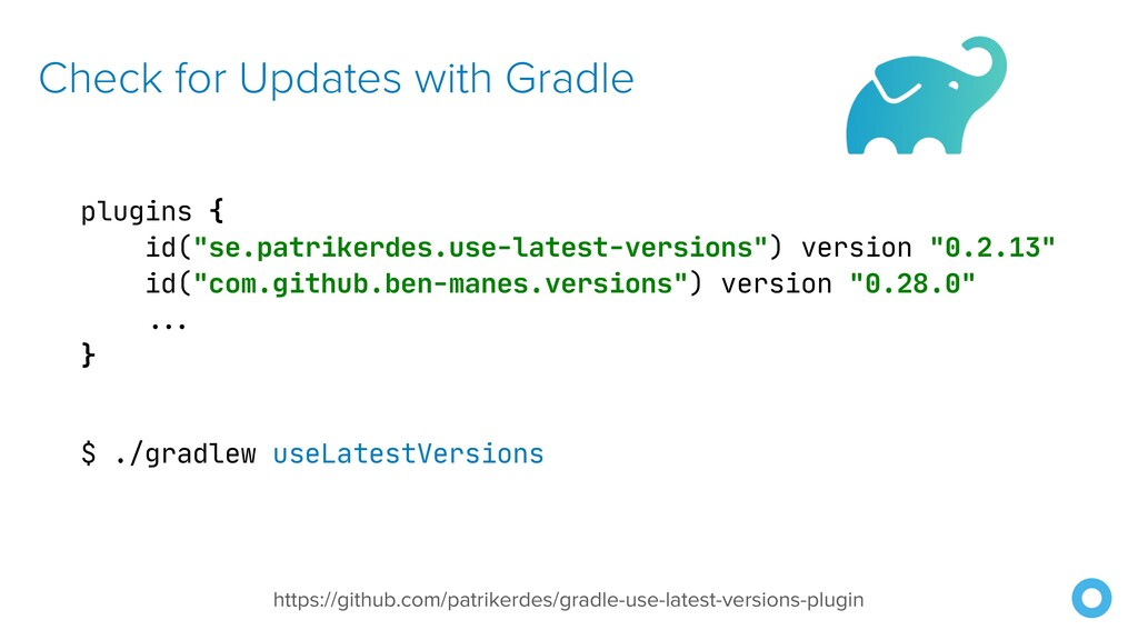 """Check for Updates with Gradle plugins {  id(""""se..."""