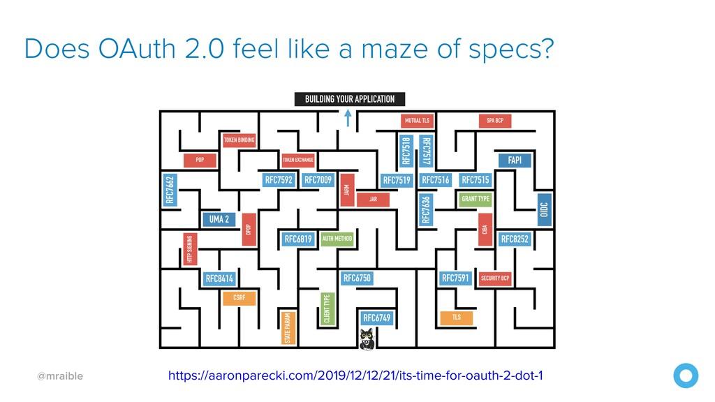 @mraible Does OAuth 2.0 feel like a maze of spe...