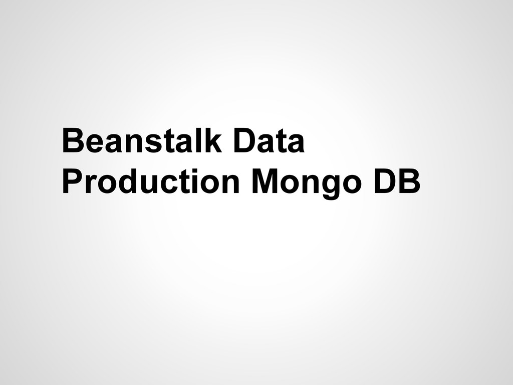 Beanstalk Data Production Mongo DB