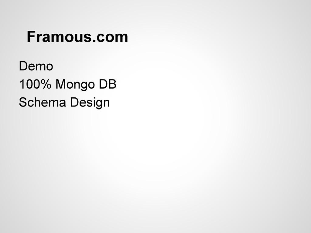 Framous.com Demo 100% Mongo DB Schema Design