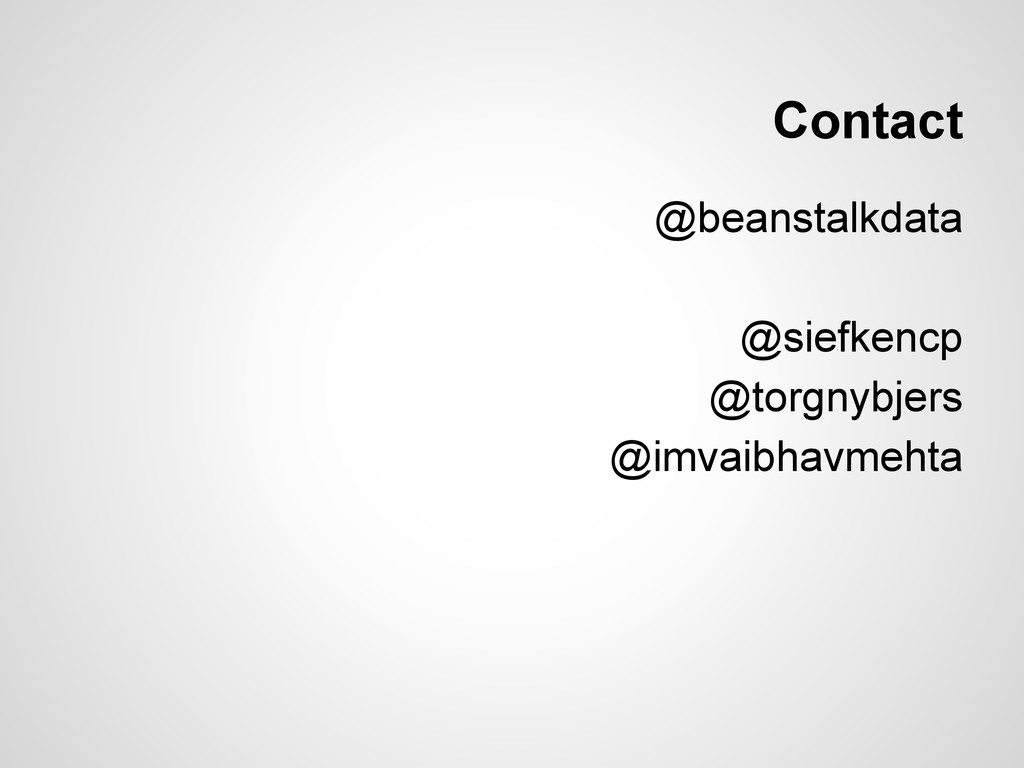 Contact @beanstalkdata @siefkencp @torgnybjers ...