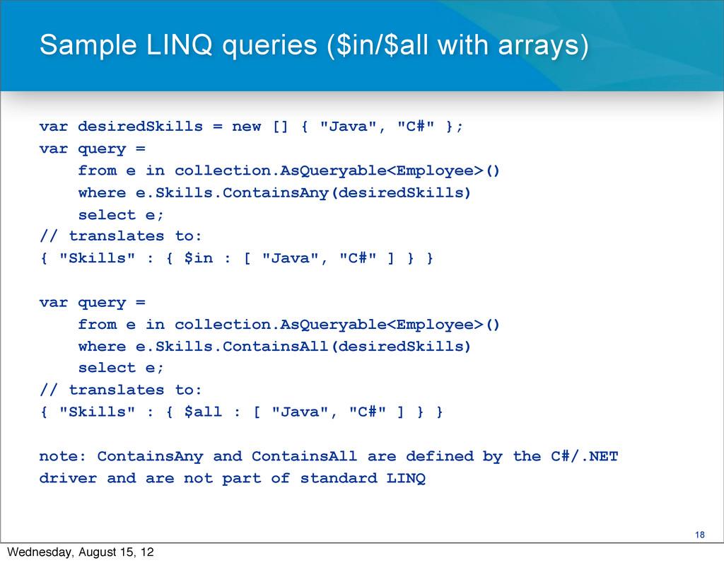 "18 var desiredSkills = new [] { ""Java"", ""C#"" };..."