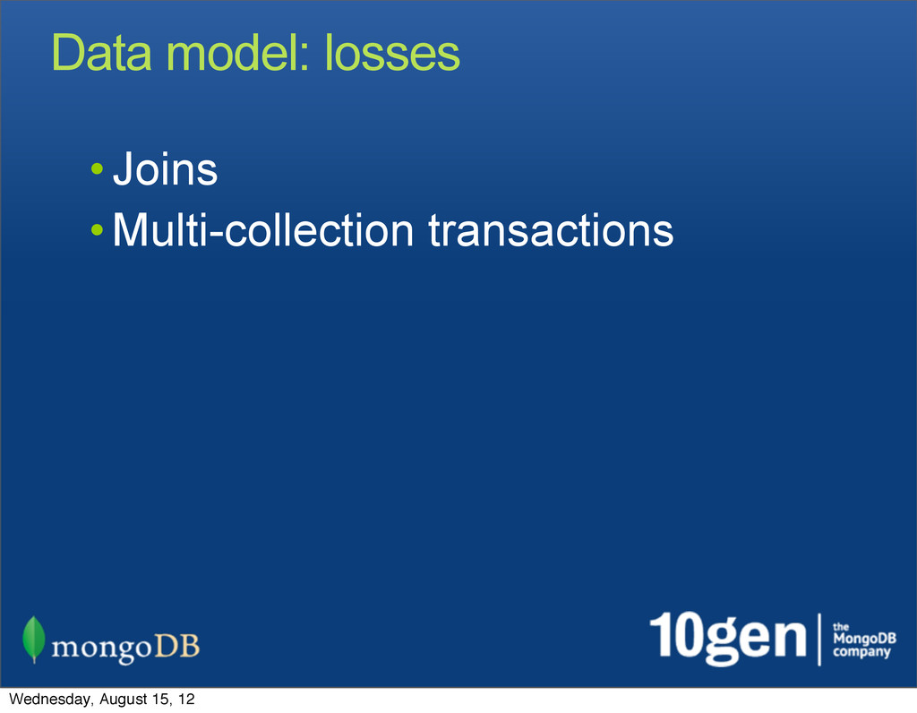 Data model: losses • Joins • Multi-collection t...