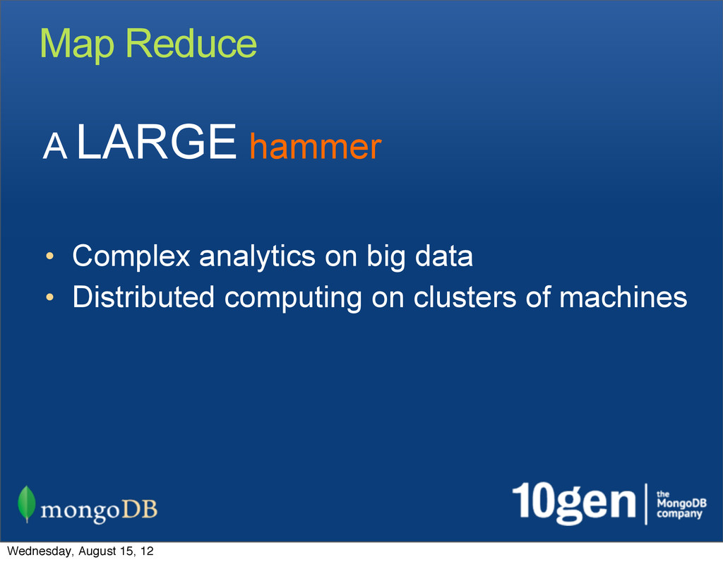 Map Reduce • Complex analytics on big data • Di...