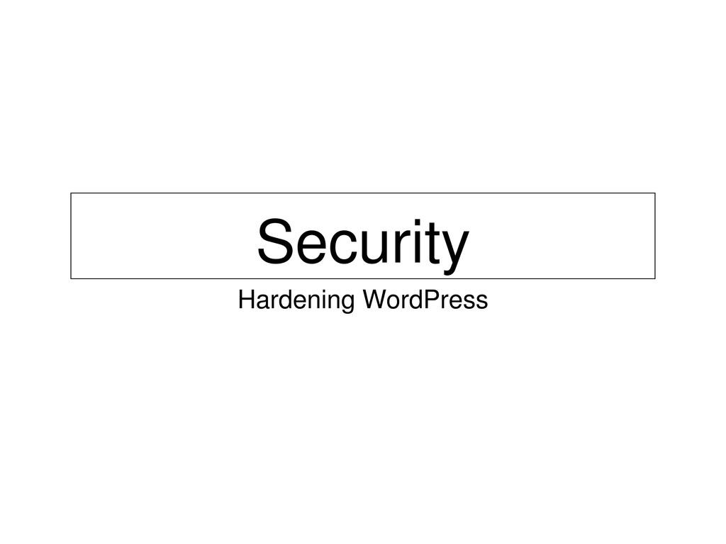 Security Hardening WordPress