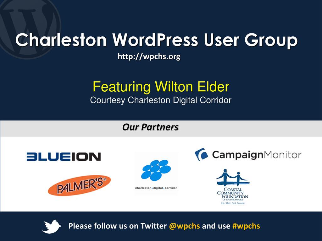 Charleston WordPress User Group http://wpchs.or...