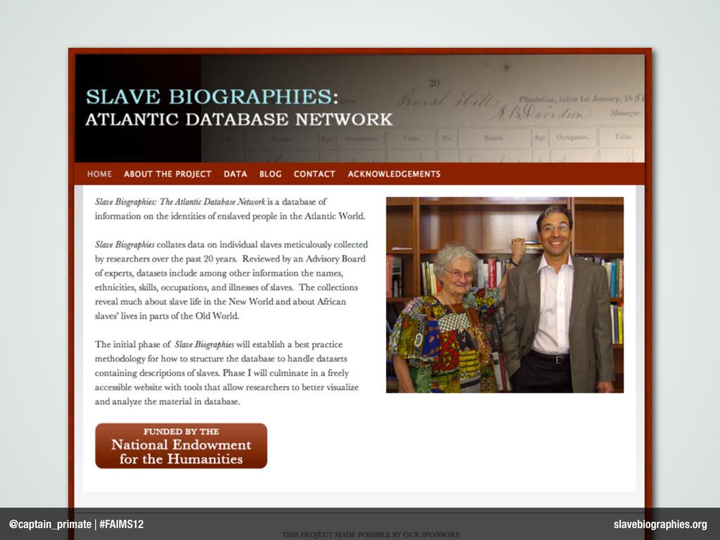 @captain_primate | #FAIMS12 slavebiographies.org