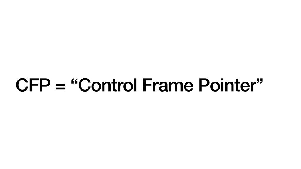 "CFP = ""Control Frame Pointer"""