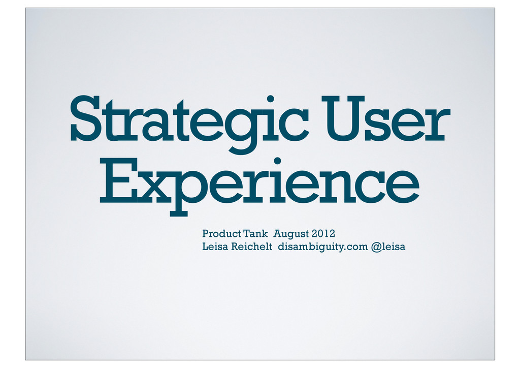 Strategic User Experience Product Tank August 2...