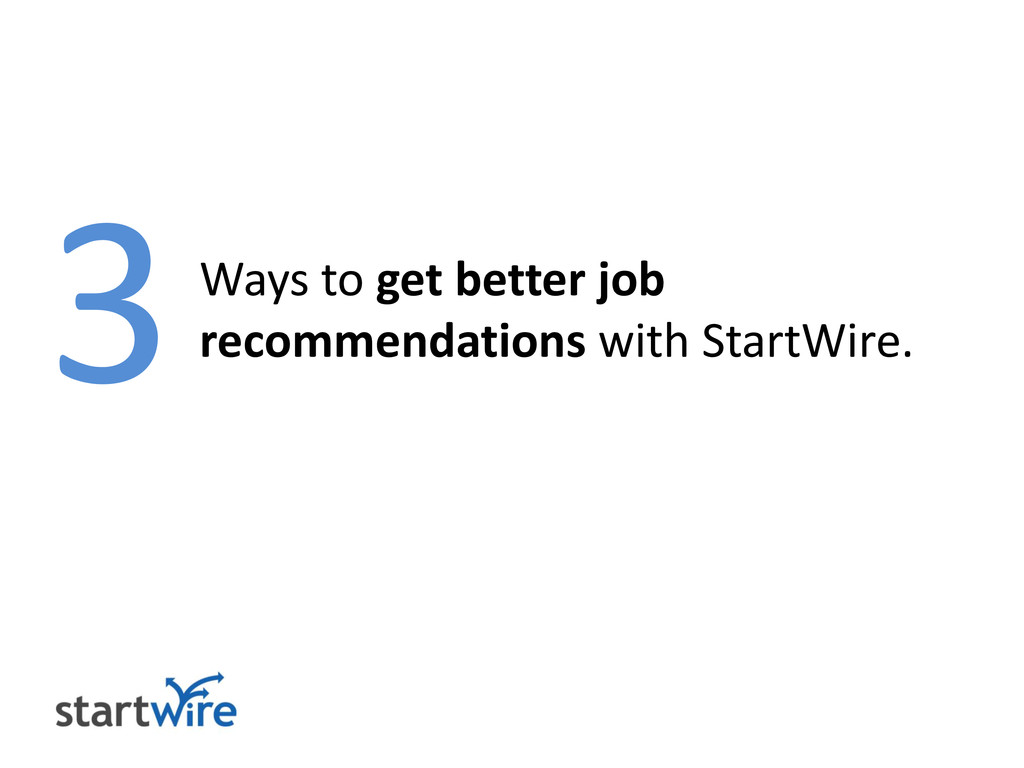 Ways to get better job recommendations with Sta...