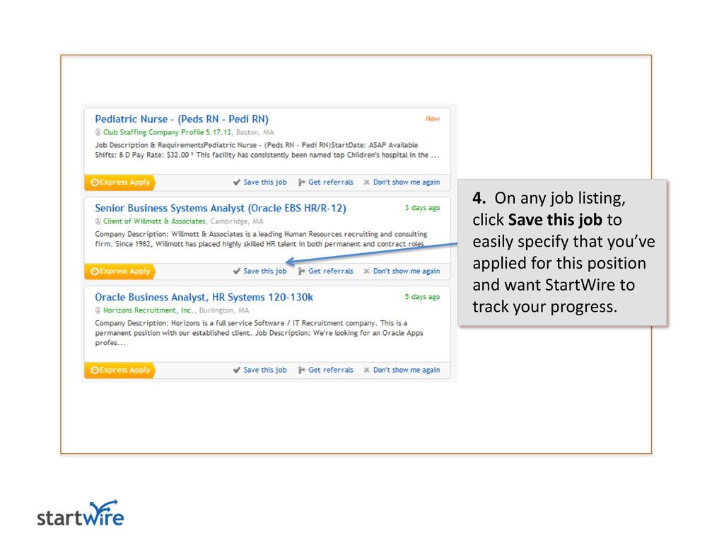 4. On any job listing, click Save this job to e...