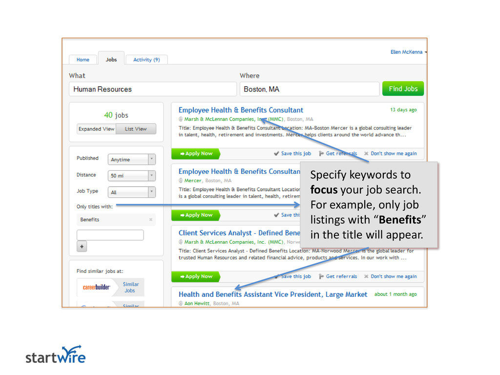 Specify keywords to focus your job search. For ...