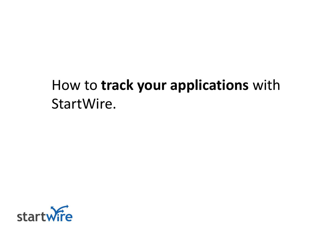 How to track your applications with StartWire.