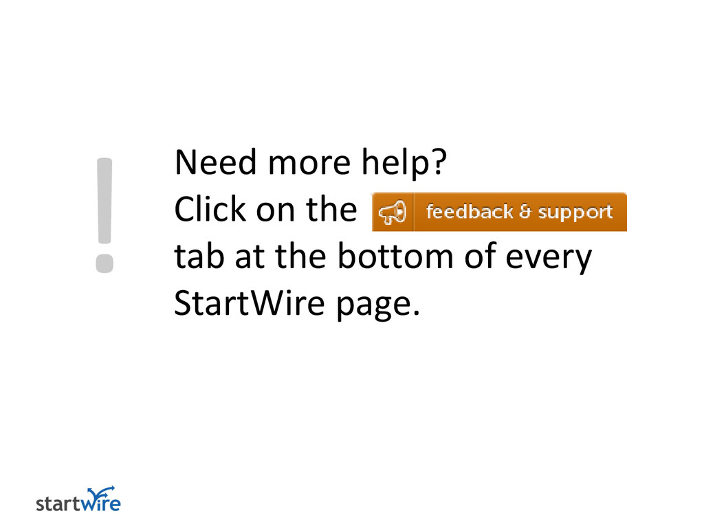 ! Need more help? Click on the tab at the botto...