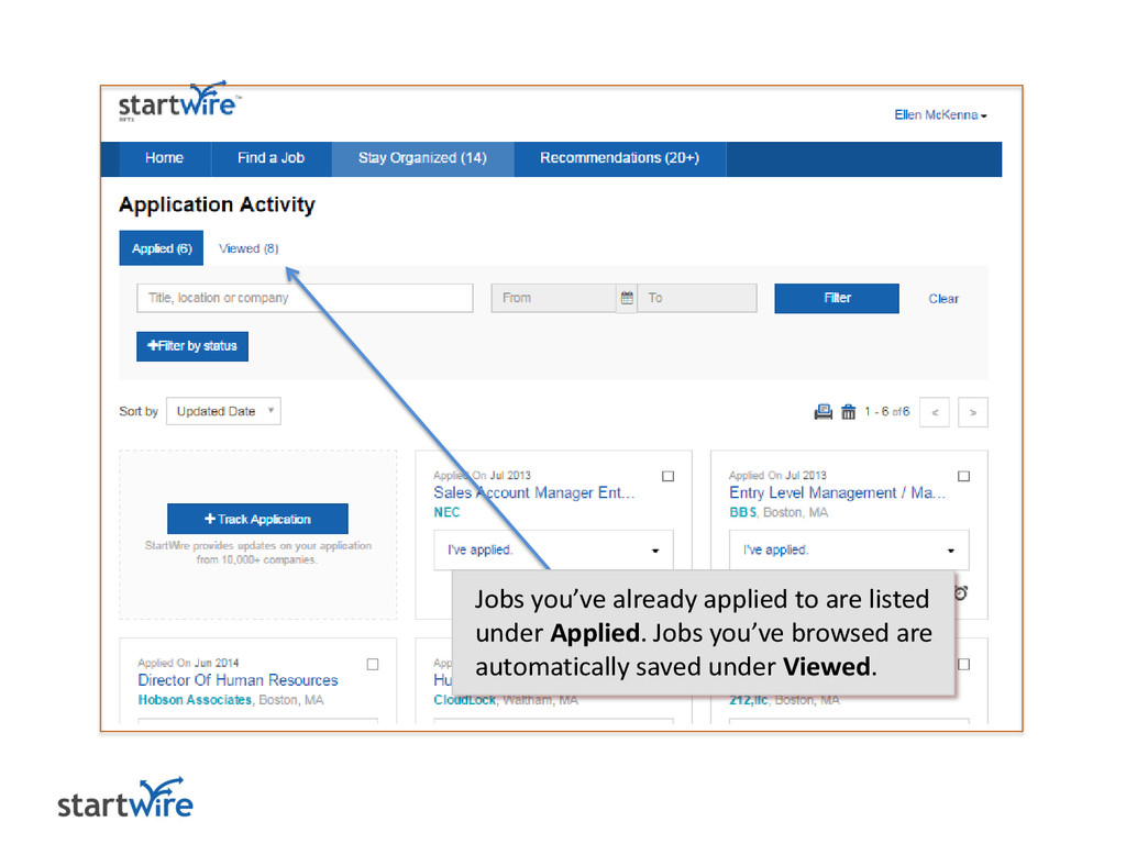Jobs you've already applied to are listed under...