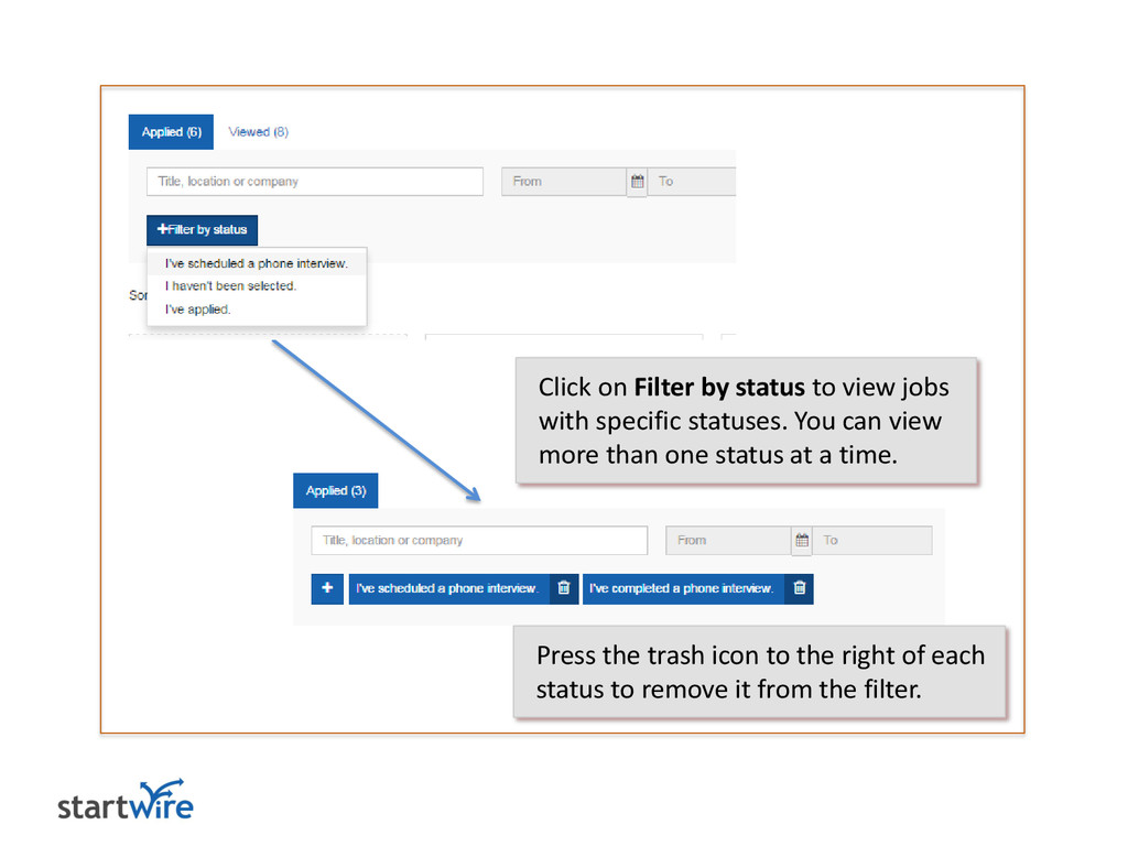 Click on Filter by status to view jobs with spe...