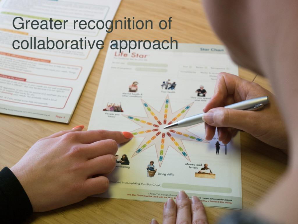 Greater recognition of collaborative approach