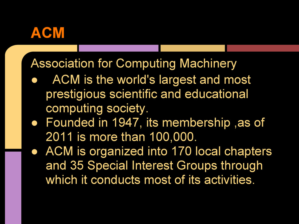 Association for Computing Machinery ● ACM is th...