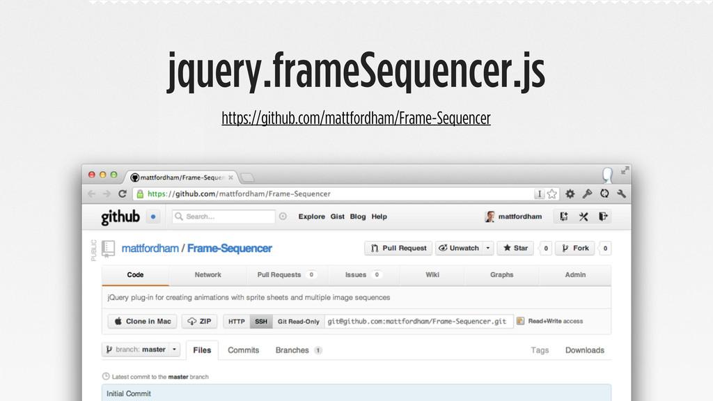jquery.frameSequencer.js https://github.com/mat...