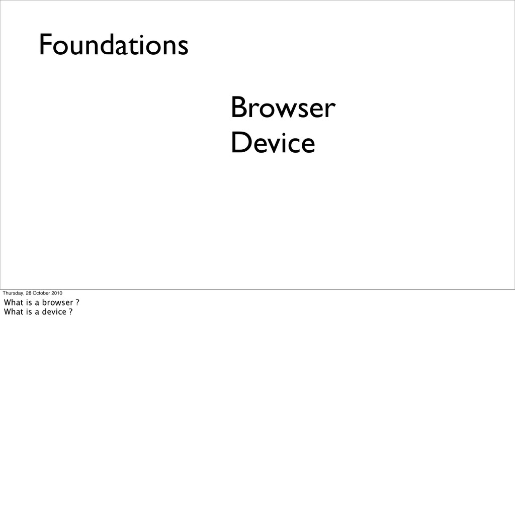 Foundations Browser Device Thursday, 28 October...