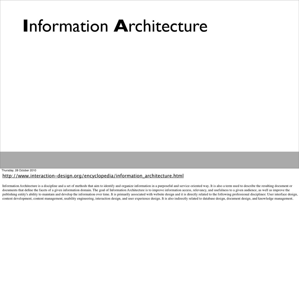 Information Architecture Thursday, 28 October 2...