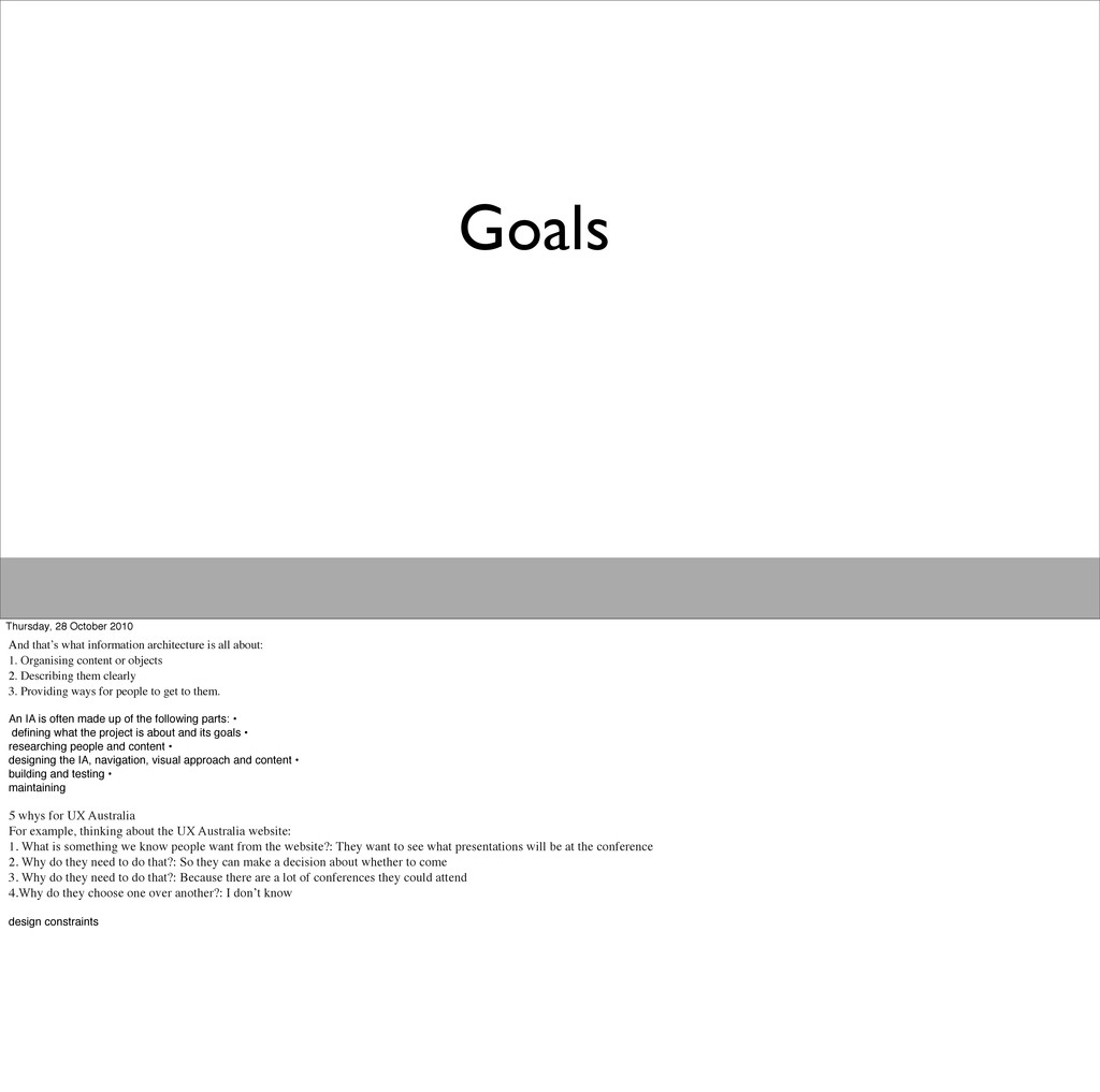 Goals Thursday, 28 October 2010 And that's what...