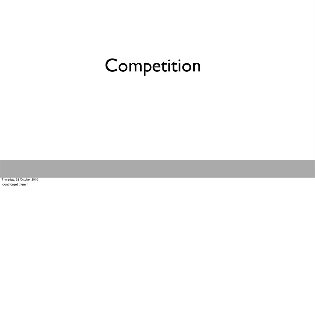Competition Thursday, 28 October 2010 dont forg...