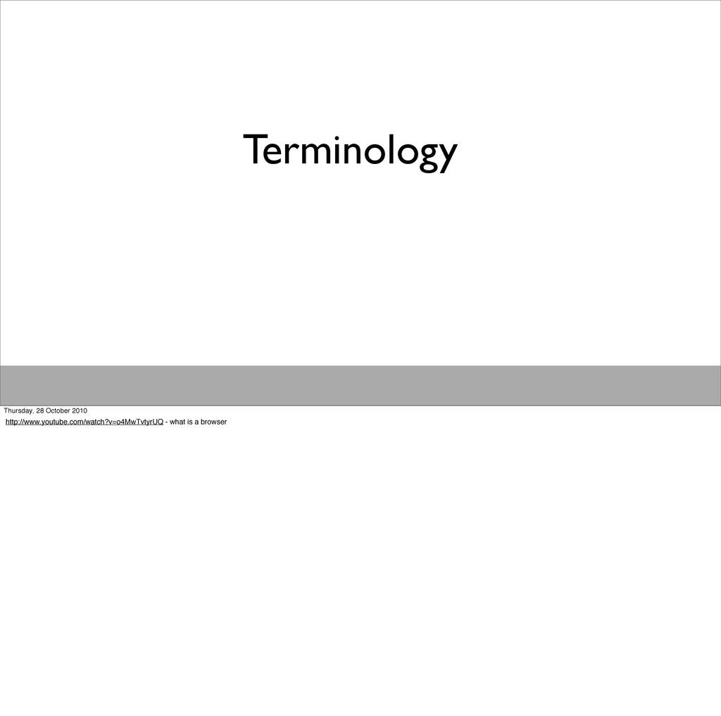 Terminology Thursday, 28 October 2010 http://ww...