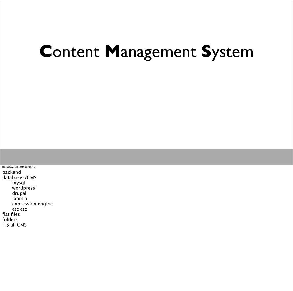 Content Management System Thursday, 28 October ...