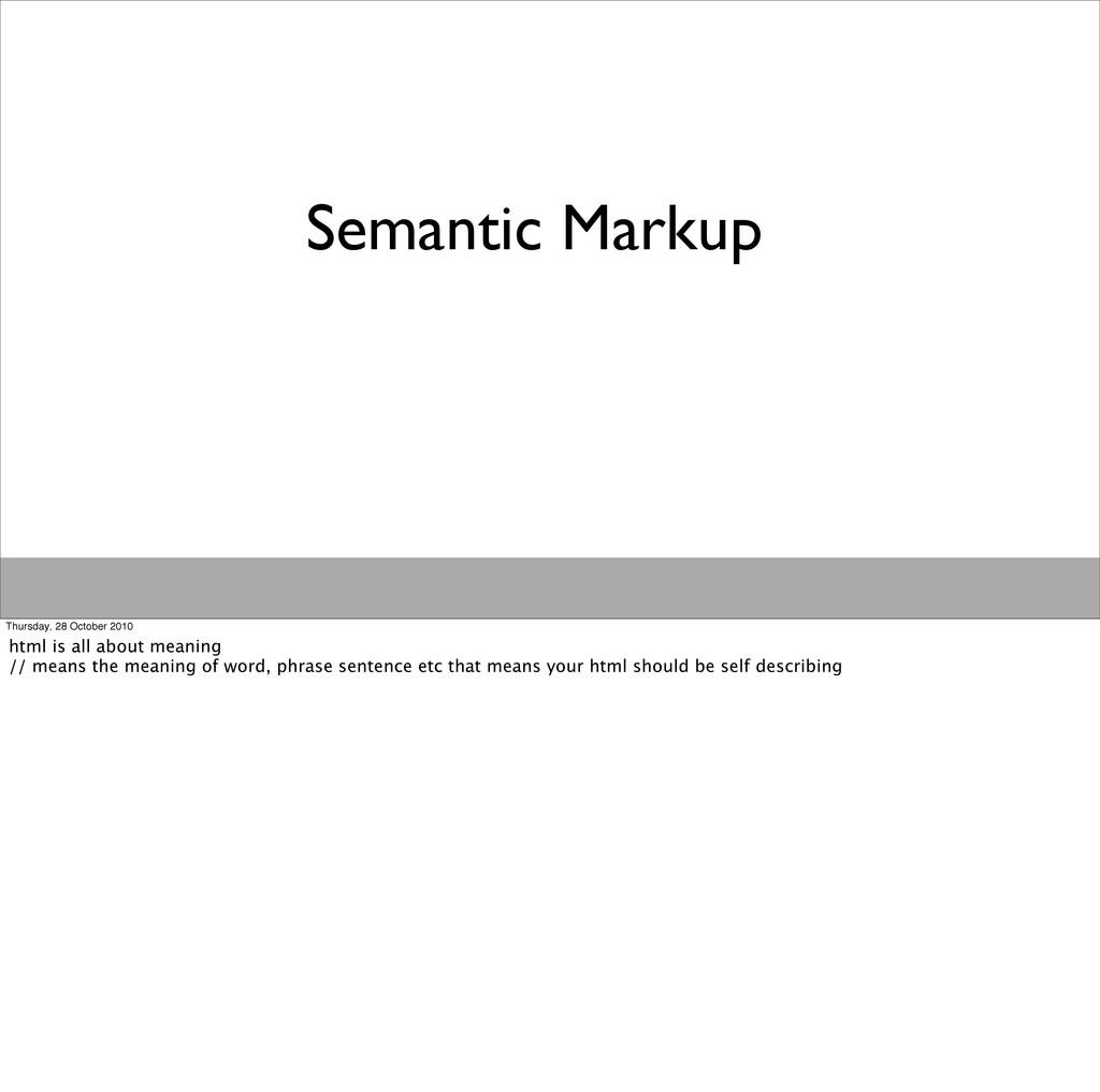 Semantic Markup Thursday, 28 October 2010 html ...