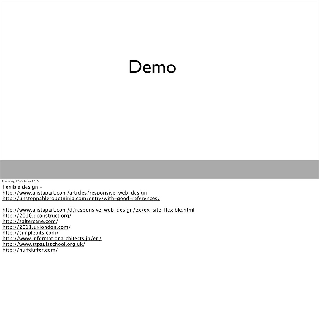 Demo Thursday, 28 October 2010 flexible design -...